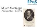 3 - Missed Monteggia