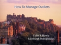 How To Manage Outliers