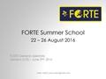 FORTE Summer School