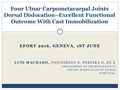 Four Ulnar Carpometacarpal Joints Dorsal Dislocation – Excellent Functional Outcomes With Cast Immobilization