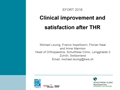 Clinical Improvement And Satisfaction After Total Hip Arthroplasty