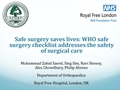 Safe Surgery Saves Lives: WHO Safe Surgery Checklist Addresses The Safety Of Surgical Care