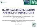 Iliac-Cava Complication After L4-L5 Discectomy
