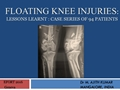Floating Knee Injuries: Lessons Learnt From Case Series Of 94 Patients