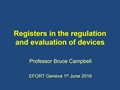 Registers In The Regulation And Evaluation Of Devices