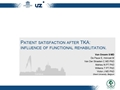 Patient Satisfaction After TKA: Influence Of The Functional Rehabilitation