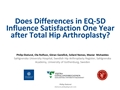 Does Changes In Health-Related Quality Of Life Determine Patient Satisfaction After Total Hip Replacement?