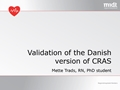 Validation Of The Danish Version Of The Constipation Risk Assessment Scale