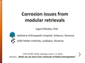 Corrosion Issues From Modular Retrievals