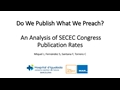 Do We Publish What We Preach? An Analysis Of European Shoulder And Elbow Surgery Society Congress Publication Rates