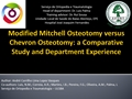Modified Mitchell Osteotomy Versus Chevron Osteotomy: A Comparative Study And Department Experience