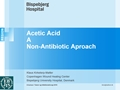 Acetic Acid, A Non-Antibiotic Approach