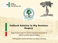 Fallback Solution In Hip Revision Surgery - Clinical Case