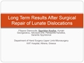 Long-Term Results After Surgical Repair Of Lunate Dislocations
