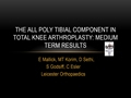 The All Poly Tibial Component In Total Knee Arthroplasty: Medium-Term Results