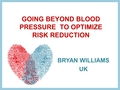 Going beyond blood pressure to optimize risk reduction